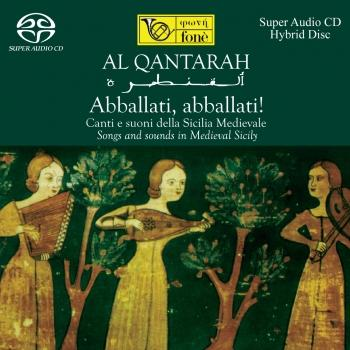 Cover Al Qantarah - Abballati, abballati! - Songs and sound sin Medieval Sicily