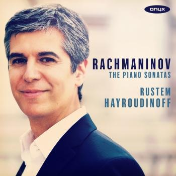 Cover Rachmaninov: The Piano Sonatas