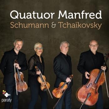 Cover Quatuor Manfred: Schumann & Tchaïkovsky
