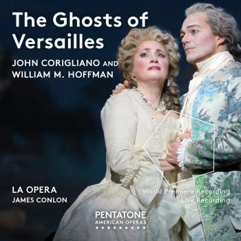 Cover John Corigliano: The Ghosts of Versailles (Live)