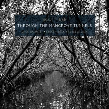 Cover Scott Lee: Through the Mangrove Tunnels