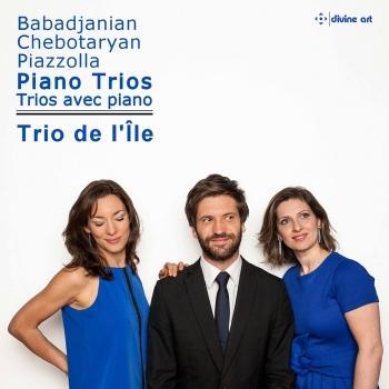 Cover Babadjanian, Chebotaryan & Piazzolla: Piano Trios