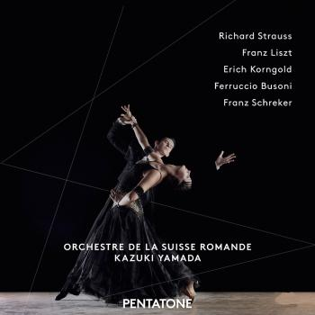 Cover Strauss, Liszt, Korngold, Busoni & Schreker: Orchestral Works