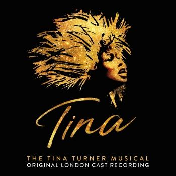 Cover Tina: The Tina Turner Musical (Original London Cast Recording)