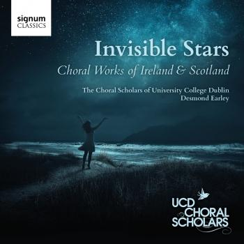 Cover Invisible Stars - Choral Works of Ireland and Scotland