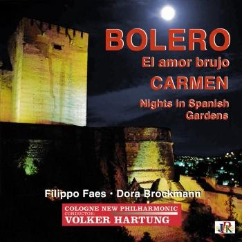Cover Ravel: Boléro, M. 81 - Bizet: Carmen Suite No. 1 - De Falla: El amor brujo & Nights in Gardens of Spain (Remastered)