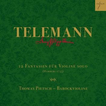 Cover Telemann: 12 Fantasien für Violine solo, TWV 40:14-25 (Hamburg 1735)
