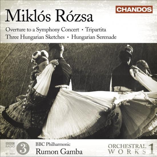 Cover Miklós Rózsa: Orchestral Works Volume 1