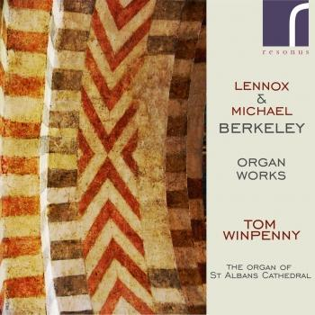 Cover Lennox & Michael Berkeley: Organ Works