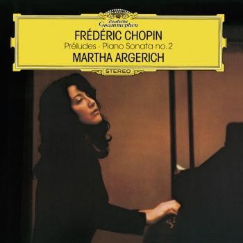 Cover Chopin 24 Préludes, Op.28; Prélude No.25 in C Sharp Minor, Op.45; Prélude No.26 In A Flat, Op. posth.; Piano Sonata No.2 In B Flat Minor, Op.35