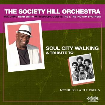 Cover Soul City Walking: A Tribute to Archie Bell & The Drells