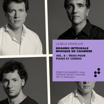 Cover Brahms: Trios pour piano et cordes (Intégrale musique de chambre), Vol. 8