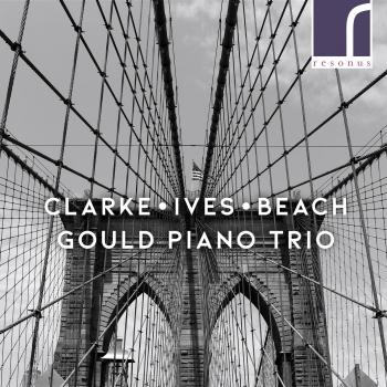 Cover Clarke, Ives & Beach: Piano Trios