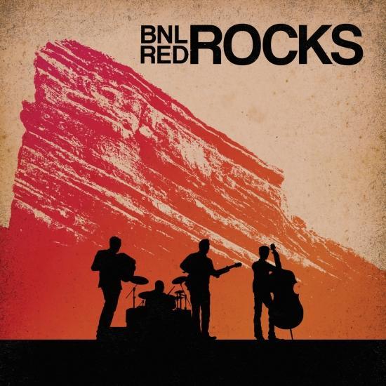 Cover BNL Rocks Red Rocks (Live)