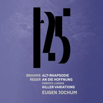 Cover Brahms: Alto Rhapsody- Reger: An die Hoffnung, Reger: Hiller Variations and Fugue (Live)