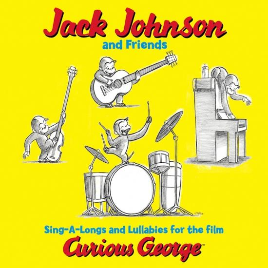 Cover Jack Johnson And Friends= Sing-A-Longs And Lullabies For The Film Curious George (Remastered)