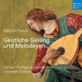 Cover Melchior Franck: Geistliche Gesäng und Melodeyen