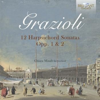 Cover Grazioli: 12 Harpsichord Sonatas Opp. 1 & 2