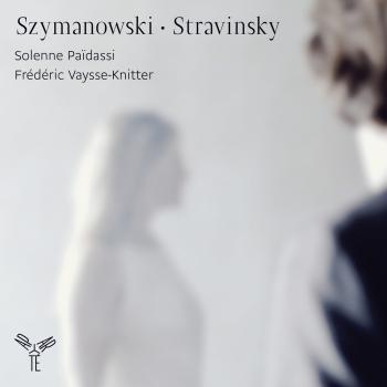 Cover Szymanowski: Mythes Op. 30 / Stravinsky: Divertimento Le Baiser de la fée