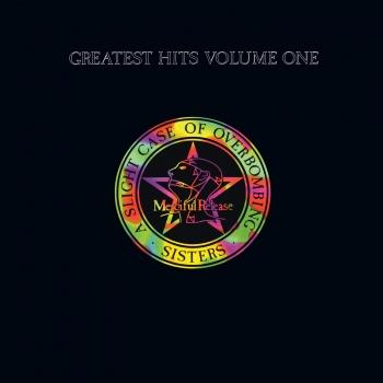 Cover Greatest Hits Volume One: A Slight Case Of Overbombing (Remastered)