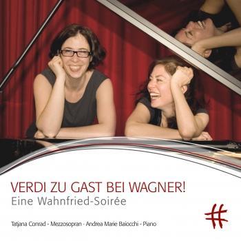 Cover Verdi zu Gast bei Wagner!: Eine Wahnfried-Soirée