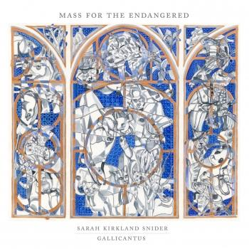 Cover Sarah Kirkland Snider: Mass for the Endangered