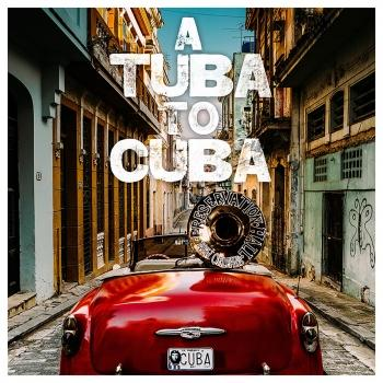 Cover A Tuba to Cuba (Original Soundtrack)