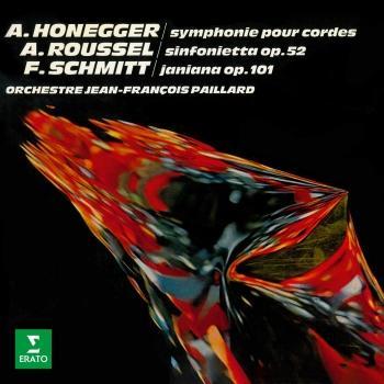 Cover Honegger: Symphonie No. 2 pour cordes - Roussel: Sinfonietta - Schmitt: Janiana (Remastered)