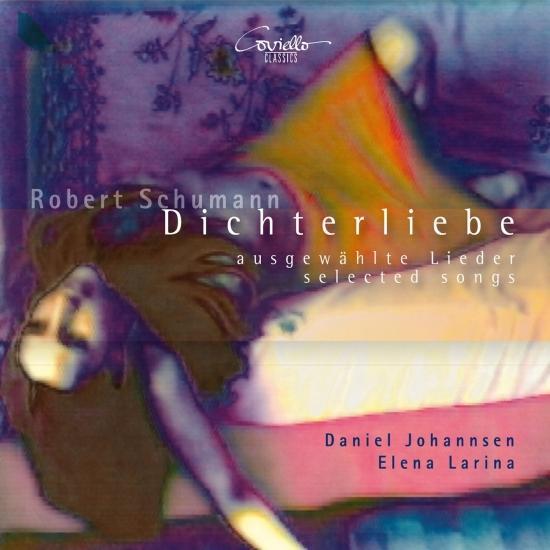 Cover Schumann: Dichterliebe & andere ausgewählte Lieder