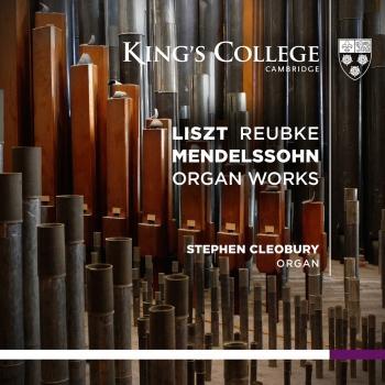 Cover Liszt: Reubke / Mendelssohn: Organ Works