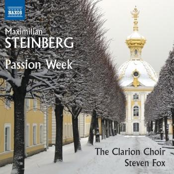 Cover Steinberg: Passion Week, Op. 13