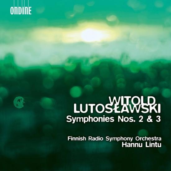 Cover Lutosławski: Symphonies Nos. 2 & 3