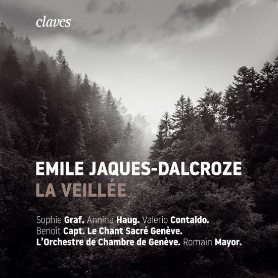 Cover Emile Jaques-Dalcroze: La Veillée