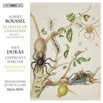 Cover Dukas: Polyeucte Overture & L'apprenti sorcier - Roussel: Le festin de l'araignée