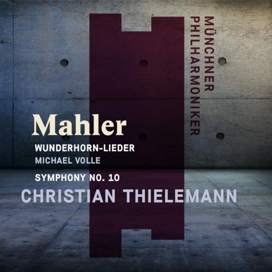 Cover Mahler: Wunderhorn-Lieder and Symphony No. 10