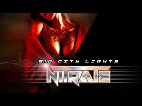 Video NITRATE - Big City Lights