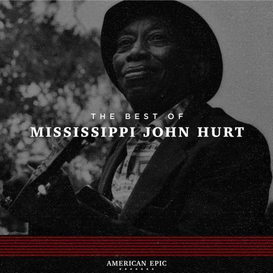 Cover American Epic: Mississippi John Hurt (Mono)
