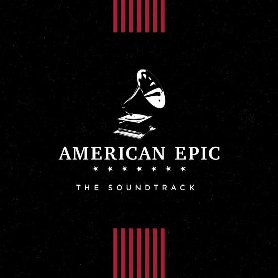 Cover The Soundtrack - American Epic: The Soundtrack (Mono)