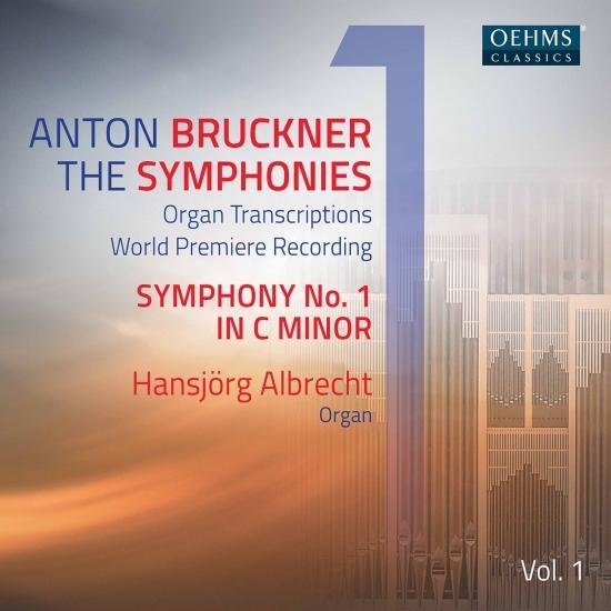 Cover Bruckner: The Symphonies Organ Transcriptions, Vol. 1