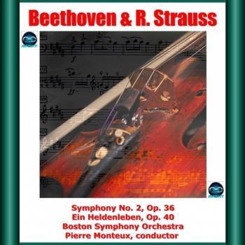 Cover Beethoven & R. Strauss: Symphony No. 2, Op. 36 - Ein Heldenleben, Op. 40 (Remastered)