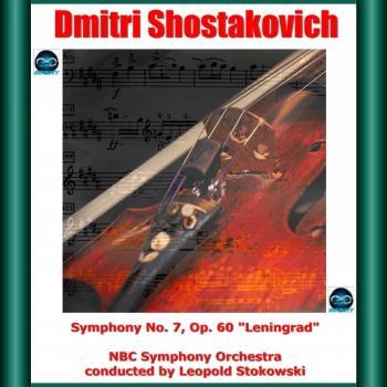 Cover Shostakovich: Symphony No. 7, Op. 60 'Leningrad' (Remastered)