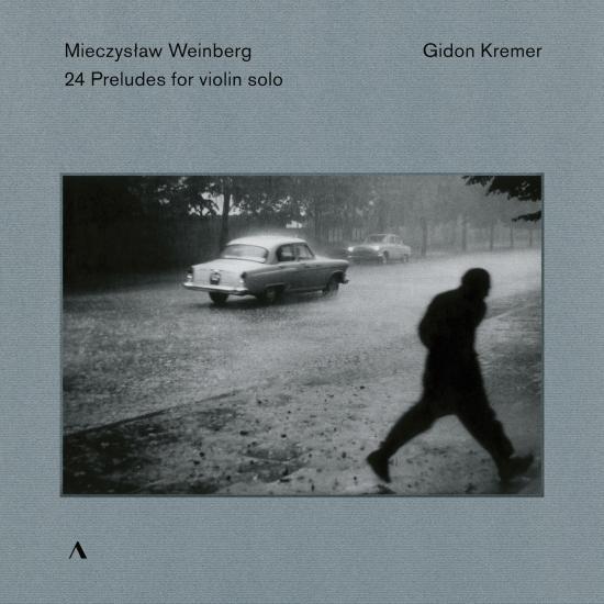 Cover Weinberg: 24 Preludes, Op. 100 (Arr. G. Kremer for Violin)