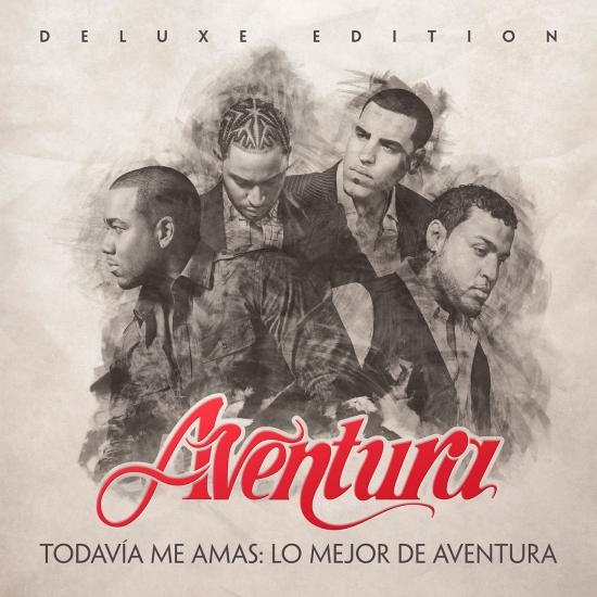 Cover Todavía Me Amas: Lo Mejor de Aventura (Deluxe Edition)
