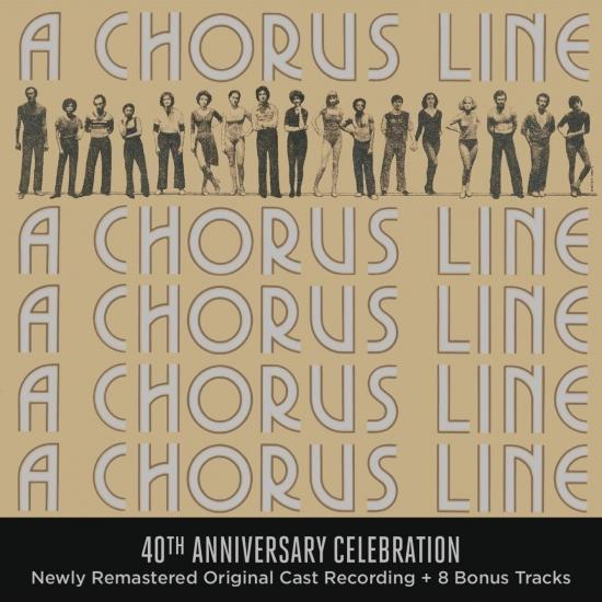 Cover A Chorus Line - 40th Anniversary Celebration (Original Broadway Cast Recording)