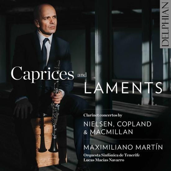 Cover Caprices & Laments: Clarinet Concertos by Nielsen, Copland & MacMillan