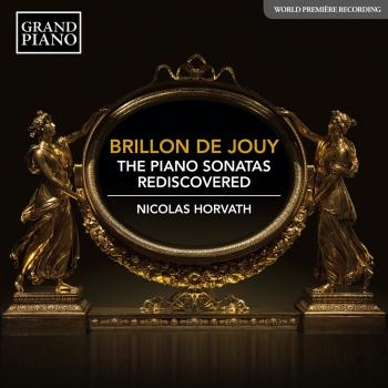 Cover Brillon de Jouy: The Piano Sonatas Rediscovered