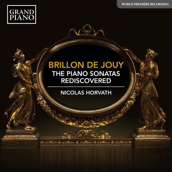 Cover Brillon de Jouy: The Piano Sonatas Rediscovered