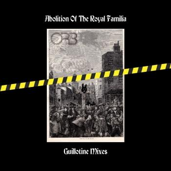 Cover Abolition of the Royal Familia (Guillotine Mixes)