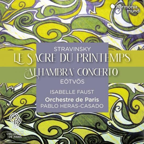 Cover Stravinsky: Le Sacre du printemps - Eötvös: 'Alhambra' Concerto