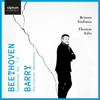 Cover Beethoven: Symphonies Nos. 7-9 – Barry: The Eternal Recurrence